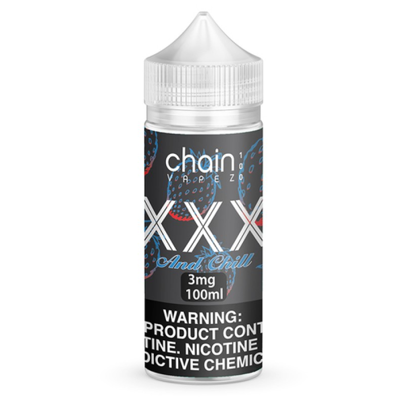 XXX and Chill - by Chain Vapez -120ml